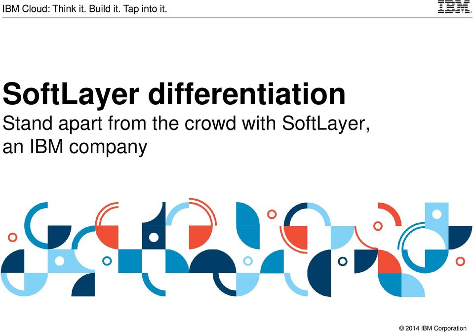 crowd with SoftLayer, an