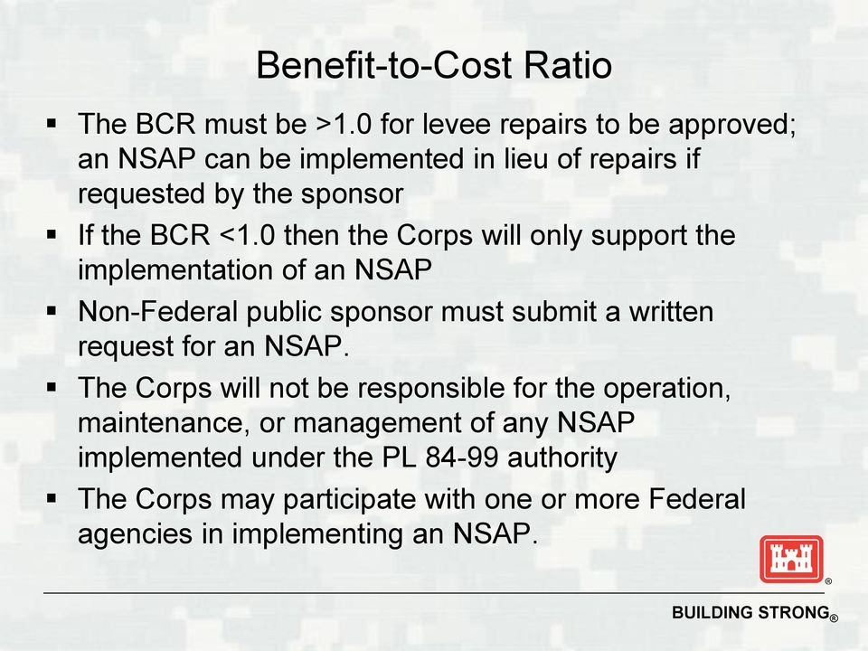 0 then the Corps will only support the implementation of an NSAP Non-Federal public sponsor must submit a written request for an