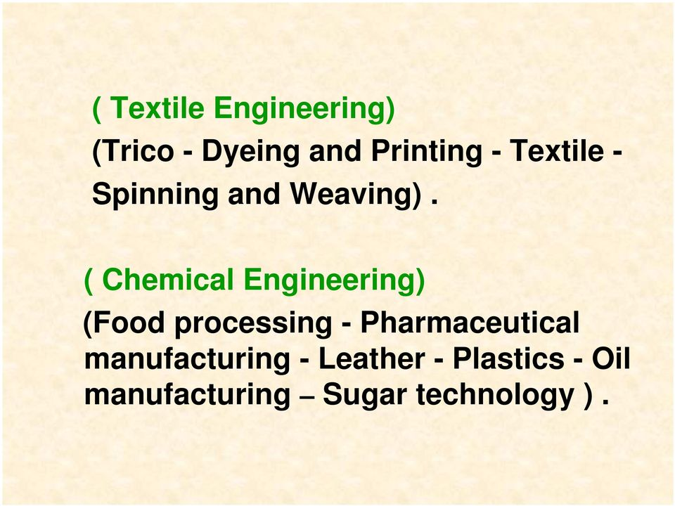 ( Chemical Engineering) (Food processing -