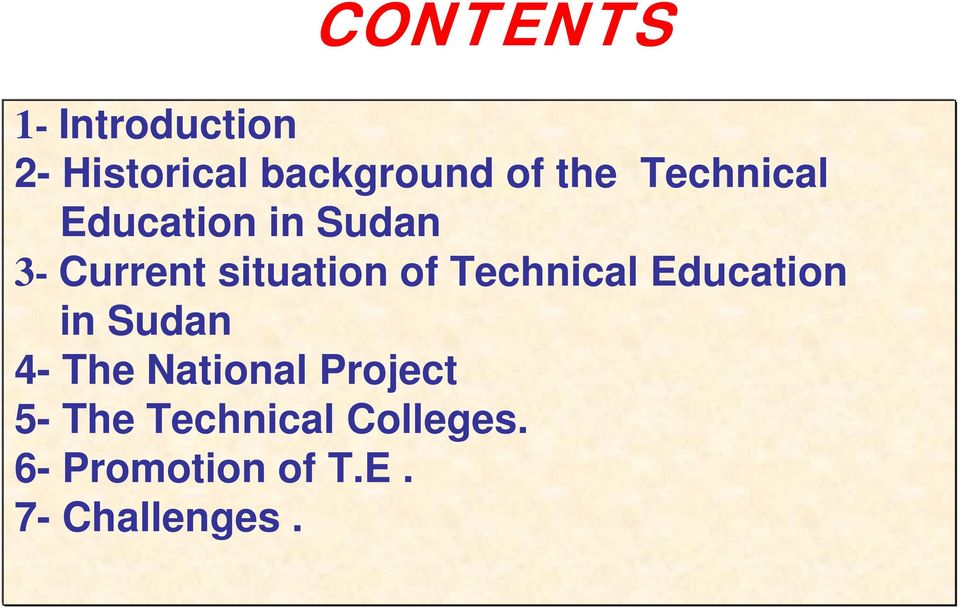Technical Education in Sudan 4- The National Project 5-