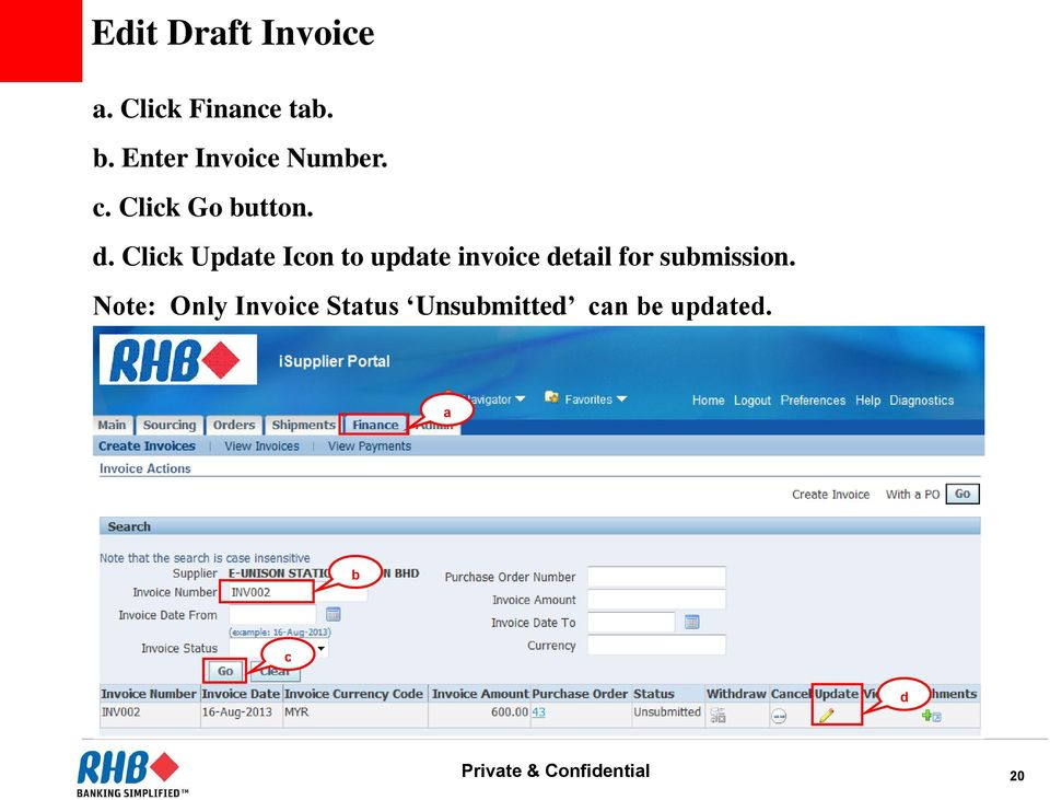 Click Update Icon to update invoice detail for submission.