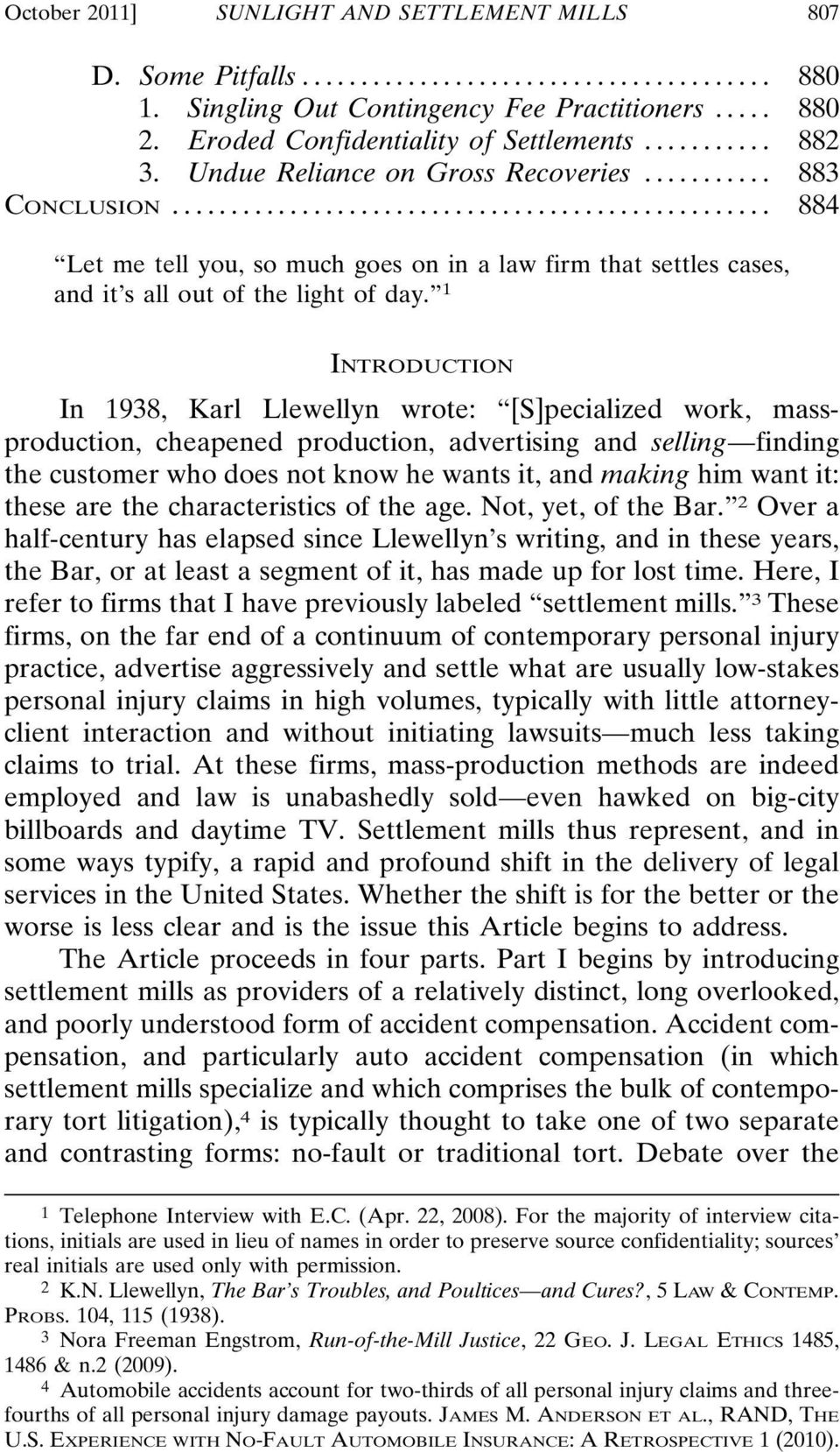 1 INTRODUCTION In 1938, Karl Llewellyn wrote: [S]pecialized work, massproduction, cheapened production, advertising and selling finding the customer who does not know he wants it, and making him want