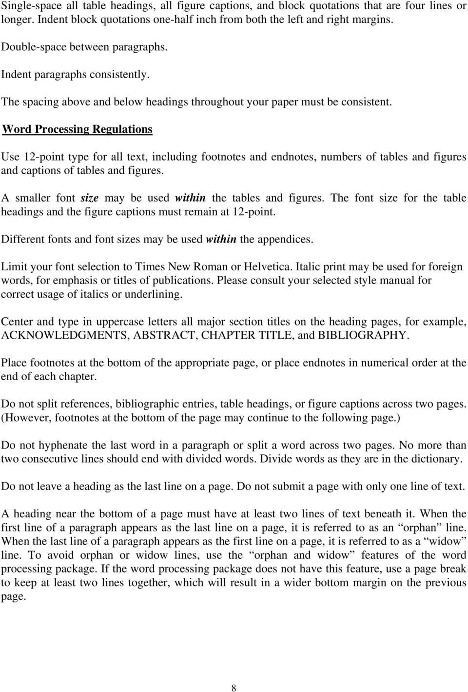 Word Processing Regulations Use 12-point type for all text, including footnotes and endnotes, numbers of tables and figures and captions of tables and figures.