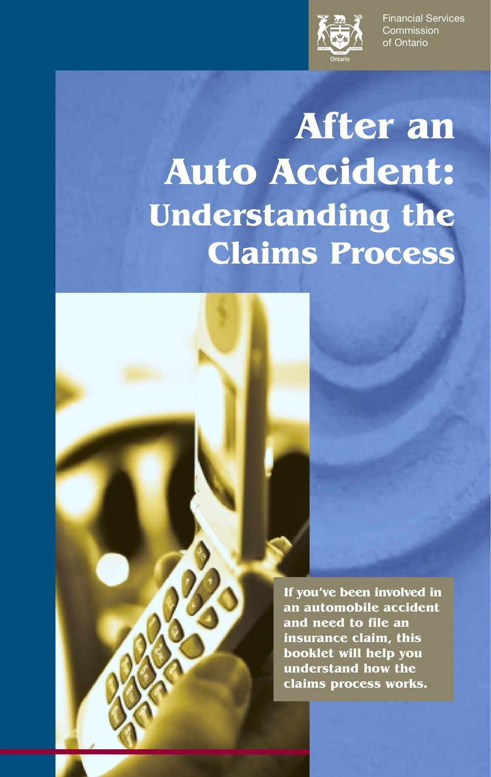 involved in an automobile accident and need to file an