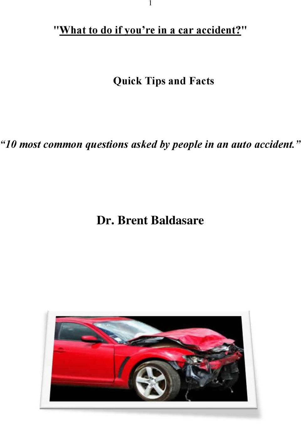 """ Quick Tips and Facts 10 most"