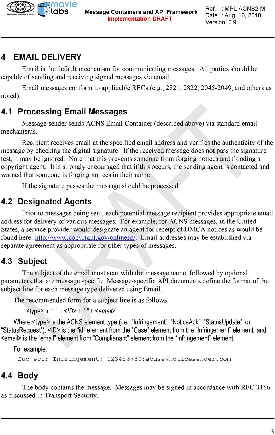 1 Processing Email Messages Message sender sends ACNS Email Container (described above) via standard email mechanisms.