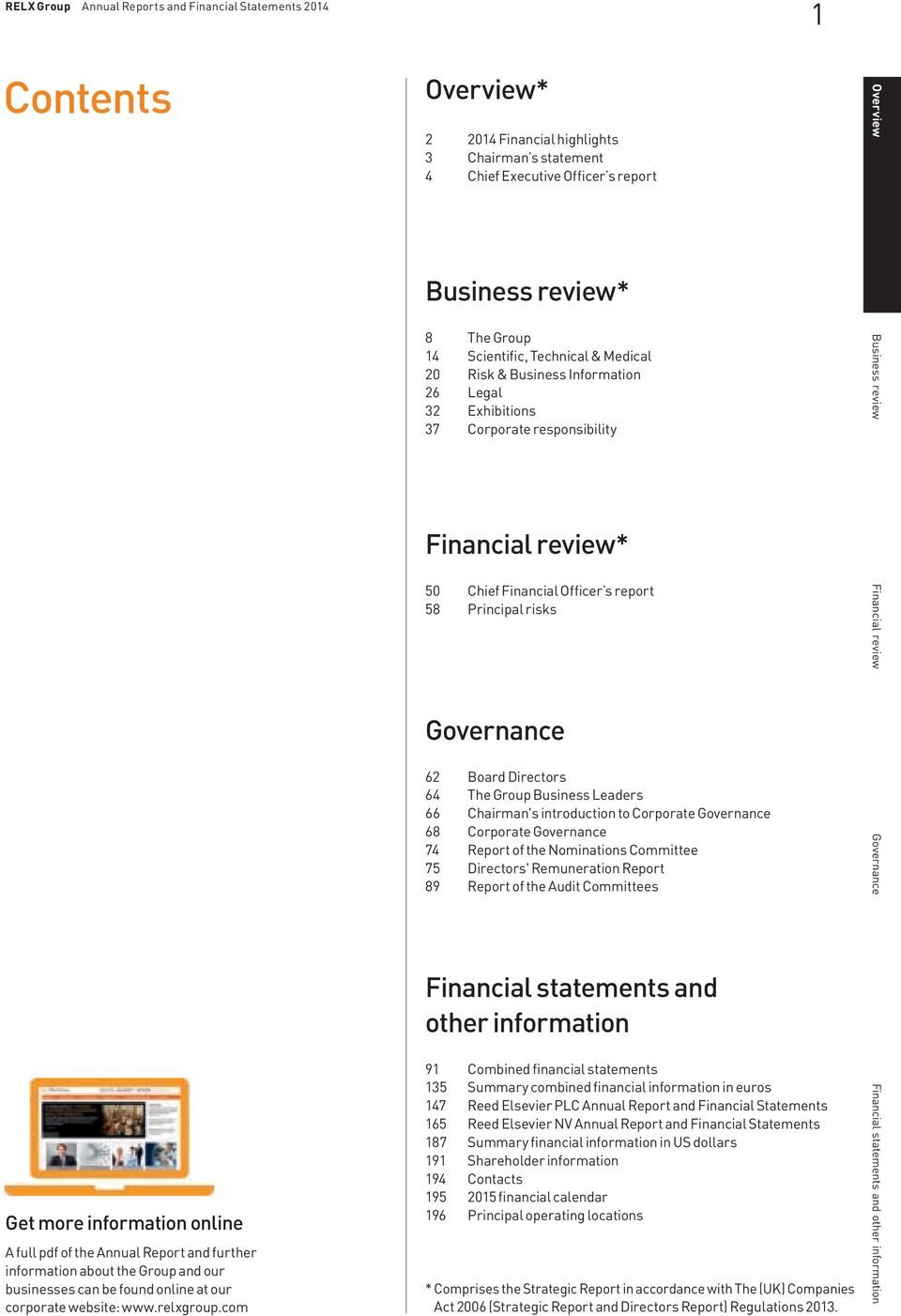 risks Financial review Governance 62 Board Directors 64 The Group Business Leaders 66 Chairman's introduction to Corporate Governance 68 Corporate Governance 74 Report of the Nominations Committee 75