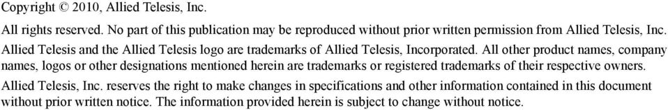 Allied Telesis and the Allied Telesis logo are trademarks of Allied Telesis, Incorporated.