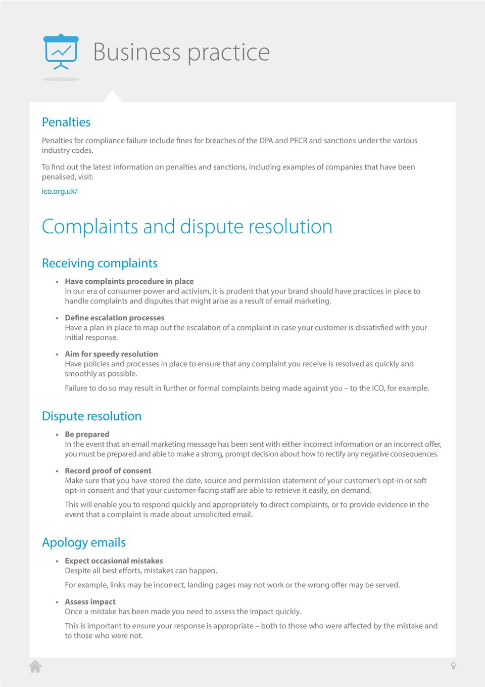 uk/ Complaints and dispute resolution Receiving complaints Have complaints procedure in place In our era of consumer power and activism, it is prudent that your brand should have practices in place