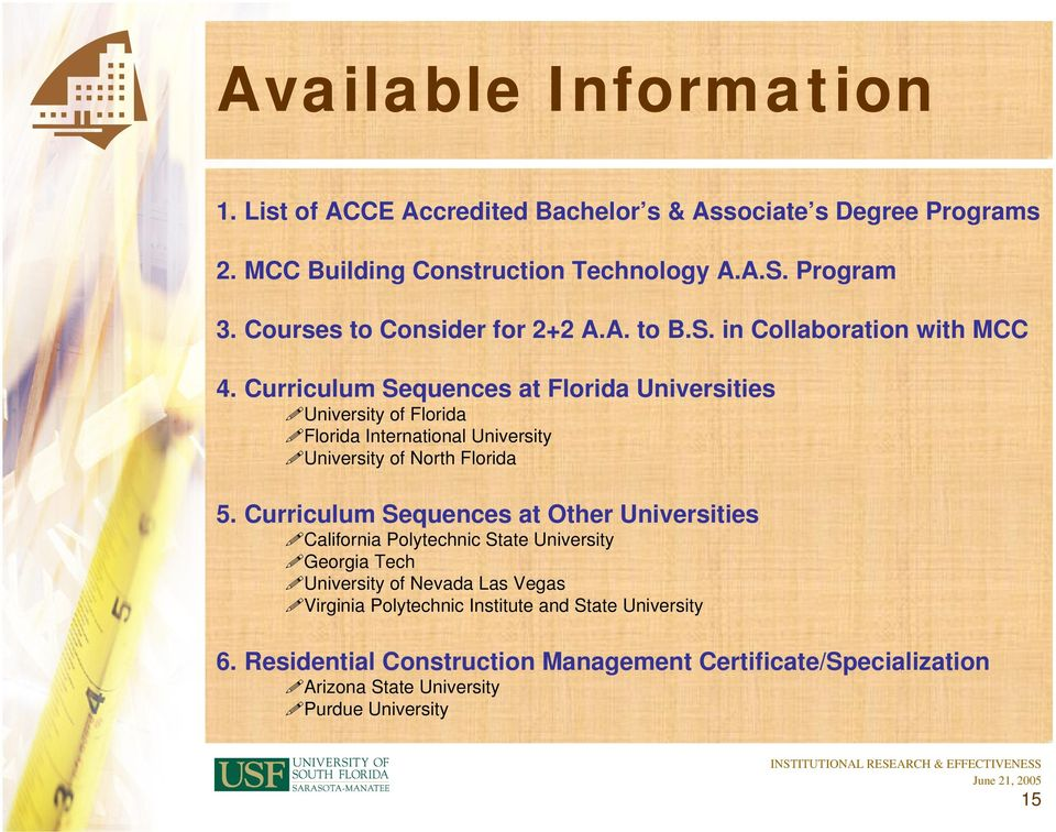 CONSTRUCTION MANAGEMENT  1  Which schools currently offer accredited