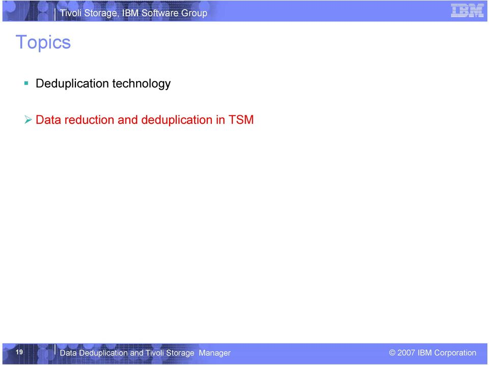 reduction and deduplication in TSM 19