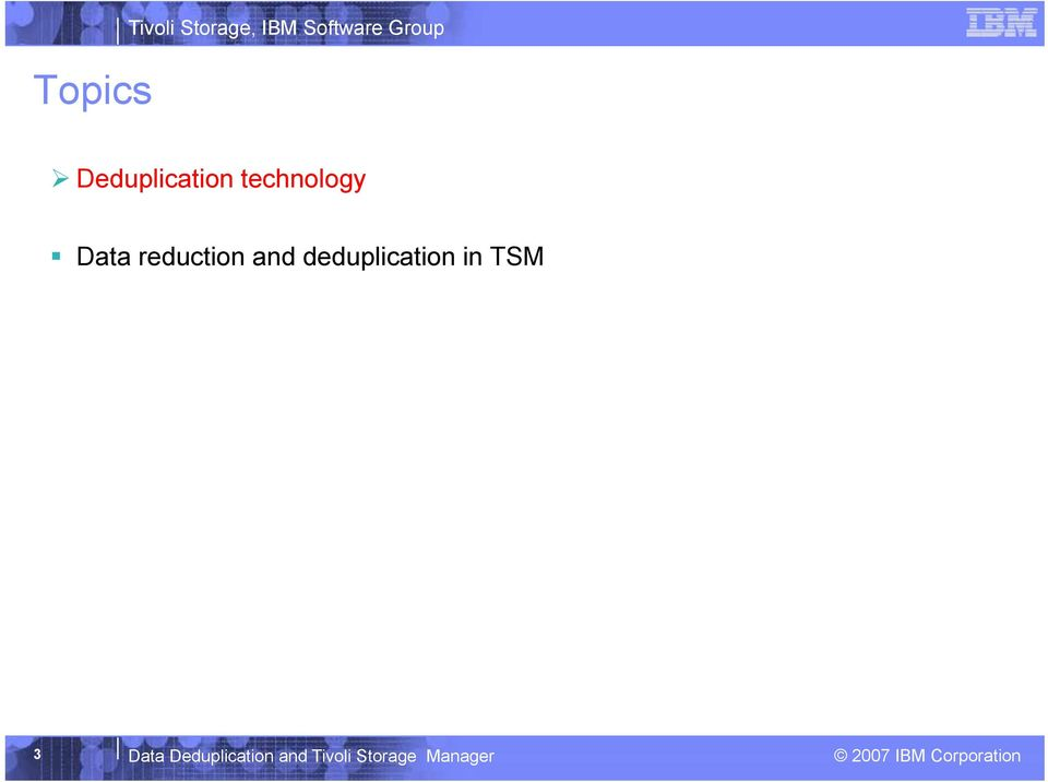 reduction and deduplication in TSM 3