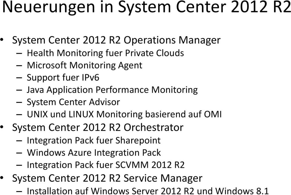 Monitoring basierend auf OMI System Center 2012 R2 Orchestrator Integration Pack fuer Sharepoint Windows Azure Integration