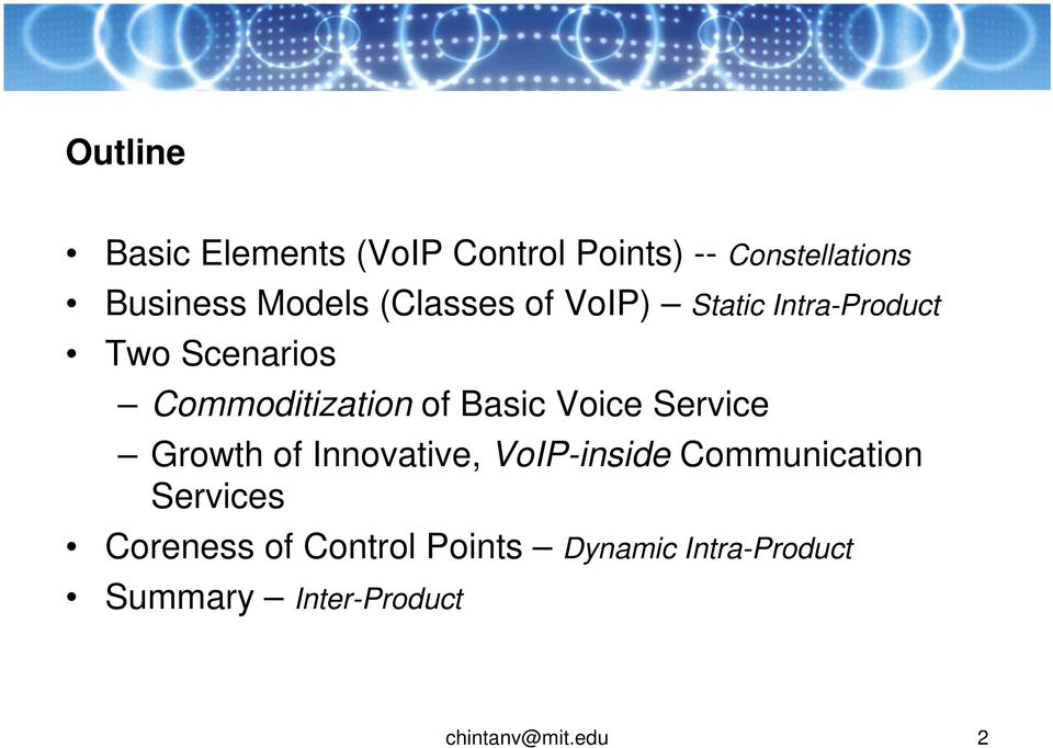 Voice Service Growth of Innovative, VoIP-inside Communication Services Coreness