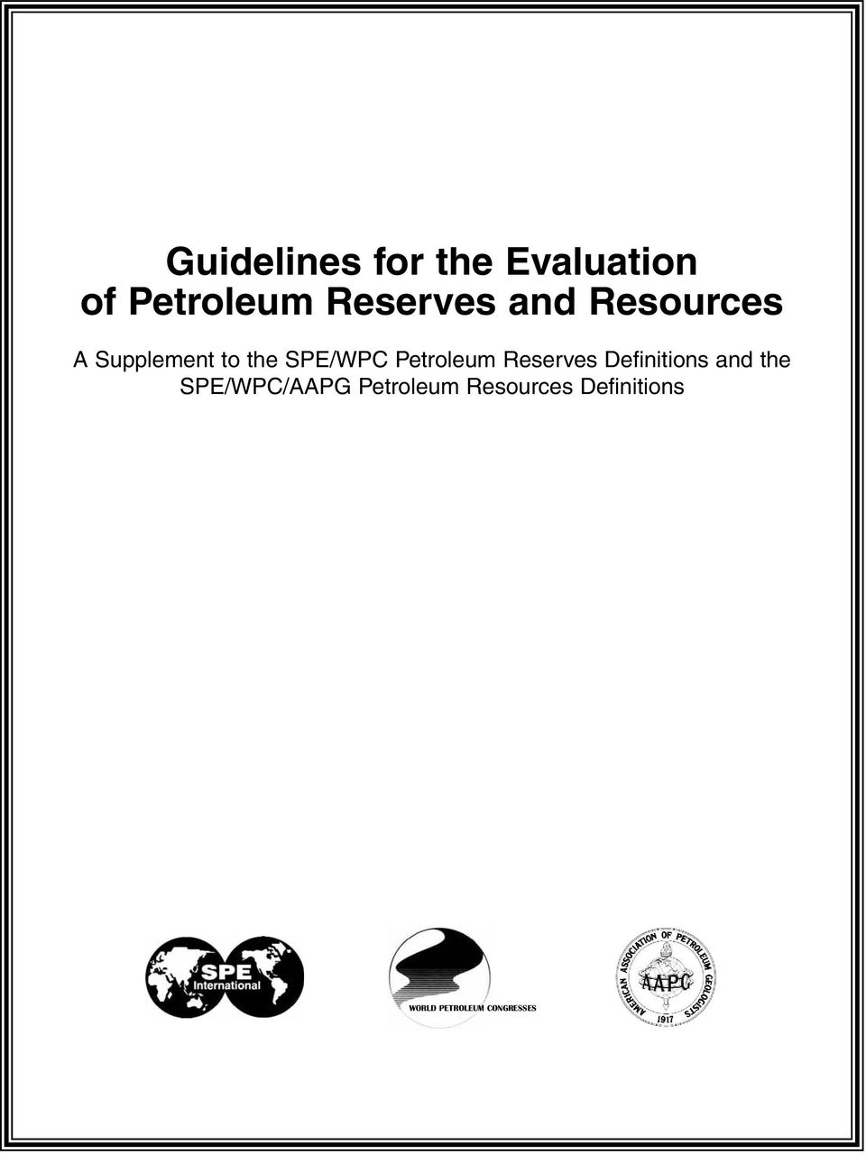 Petroleum Reserves Definitions and the