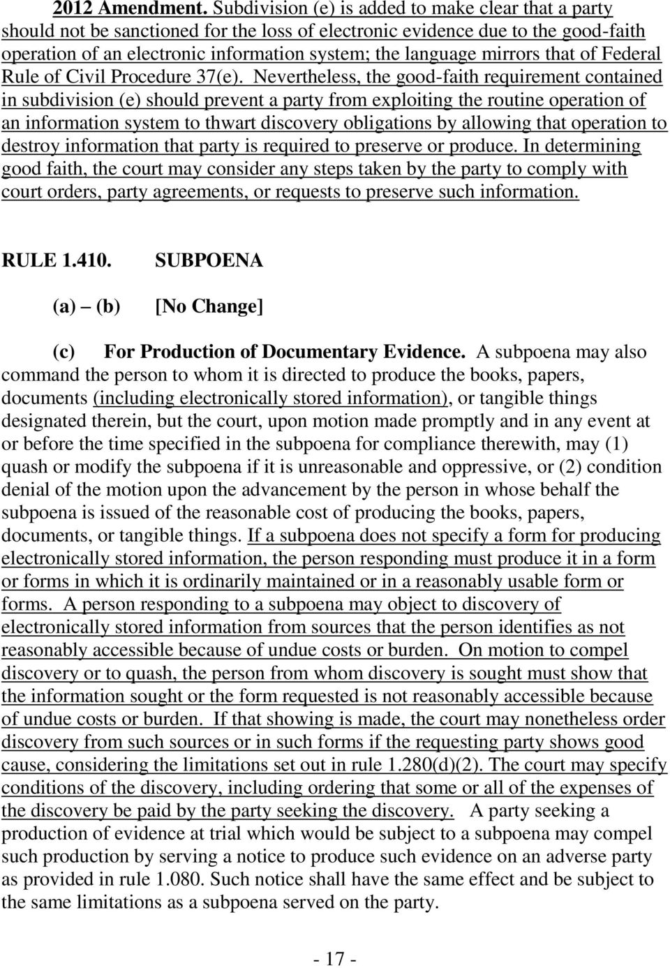 mirrors that of Federal Rule of Civil Procedure 37(e).