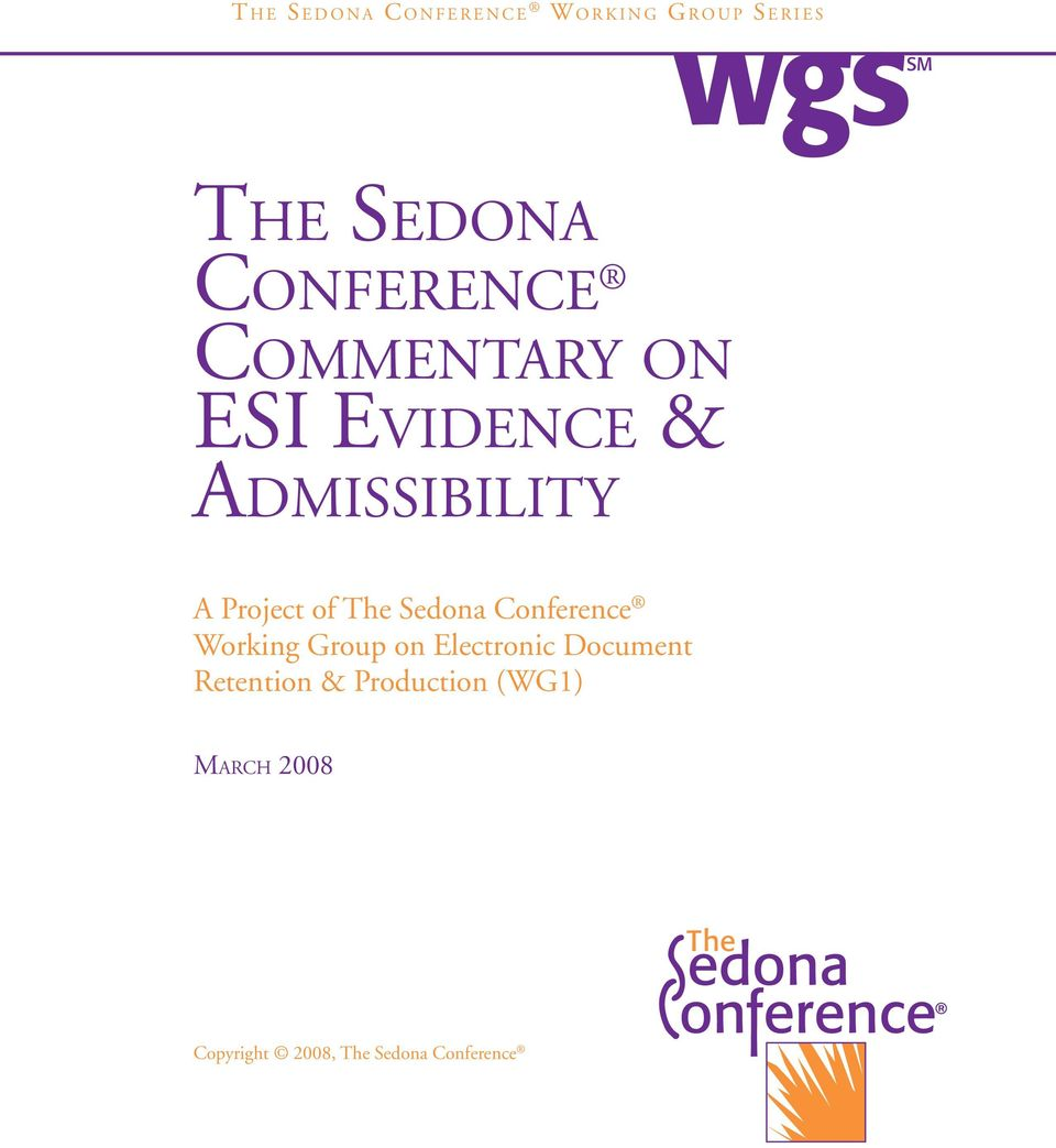 Admissibility A Project of The Sedona Conference Working Group on Electronic