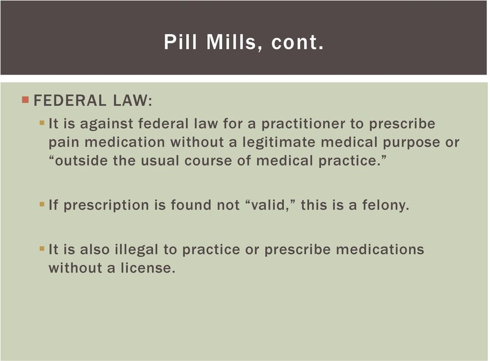 medication without a legitimate medical purpose or outside the usual course of