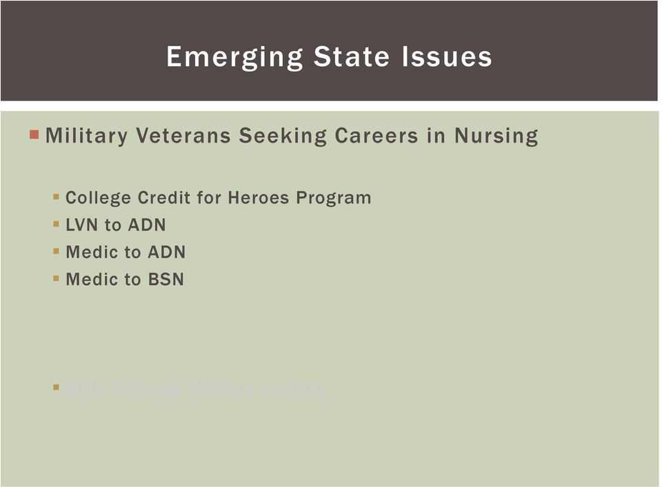 for Heroes Program LVN to ADN Medic to