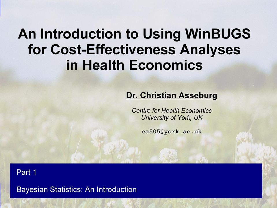 Analyses in Health Economics Dr.