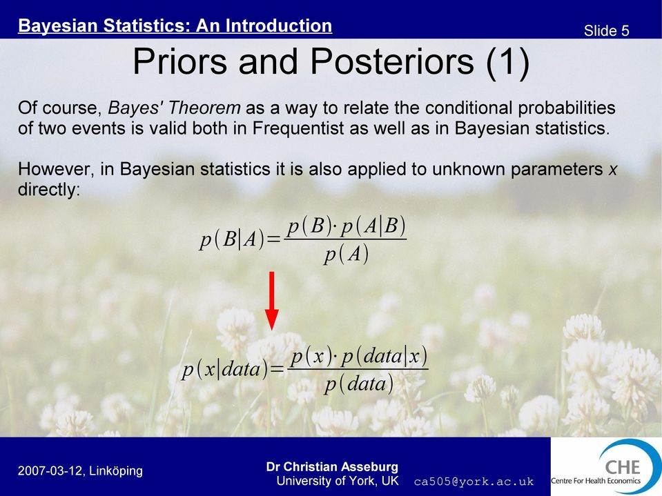 as in Bayesian statistics.