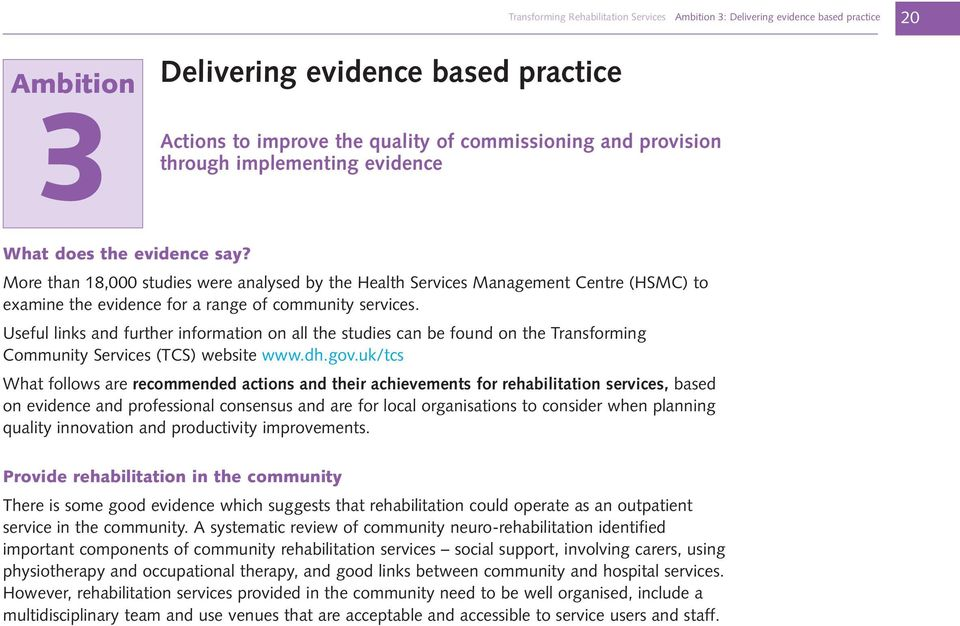 More than 18,000 studies were analysed by the Health Services Management Centre (HSMC) to examine the evidence for a range of community services.