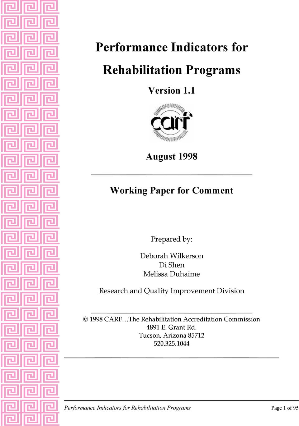 Duhaime Research and Quality Improvement Division 1998 CARF The Rehabilitation
