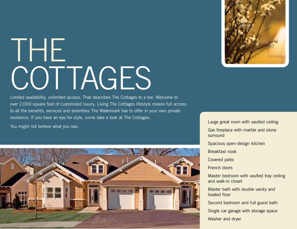 If you have an eye for style, come take a look at The Cottages. You might not believe what you see.