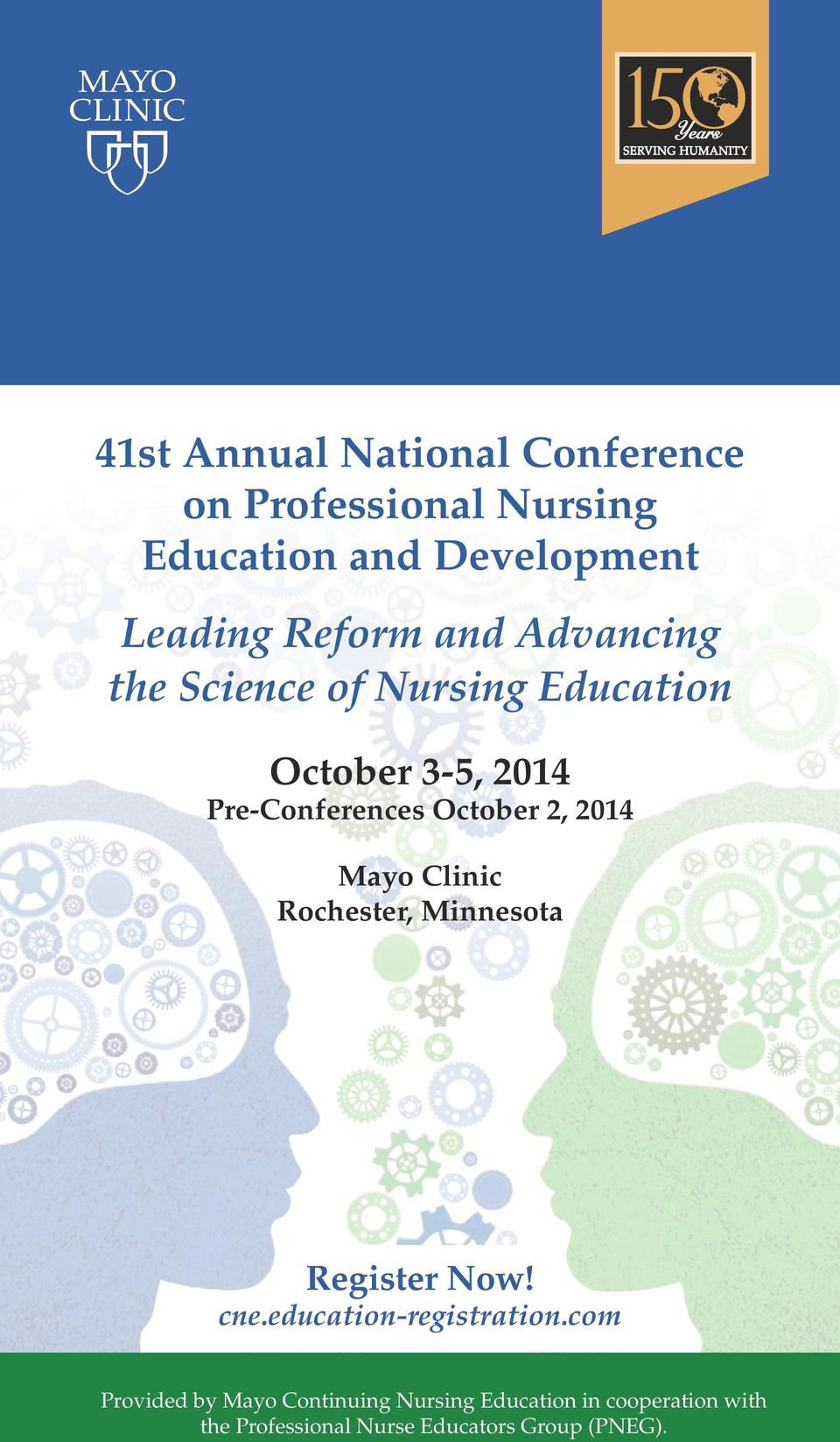 2, 2014 Mayo Clinic Rochester, Minnesota Register Now! cne.education-registration.