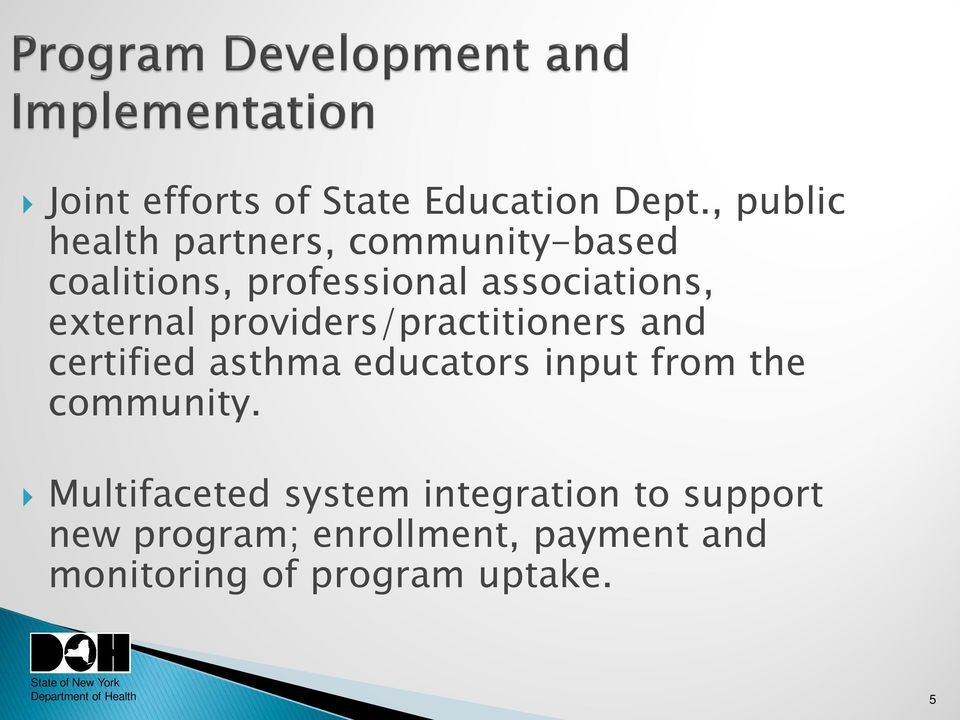 associations, external providers/practitioners and certified asthma educators