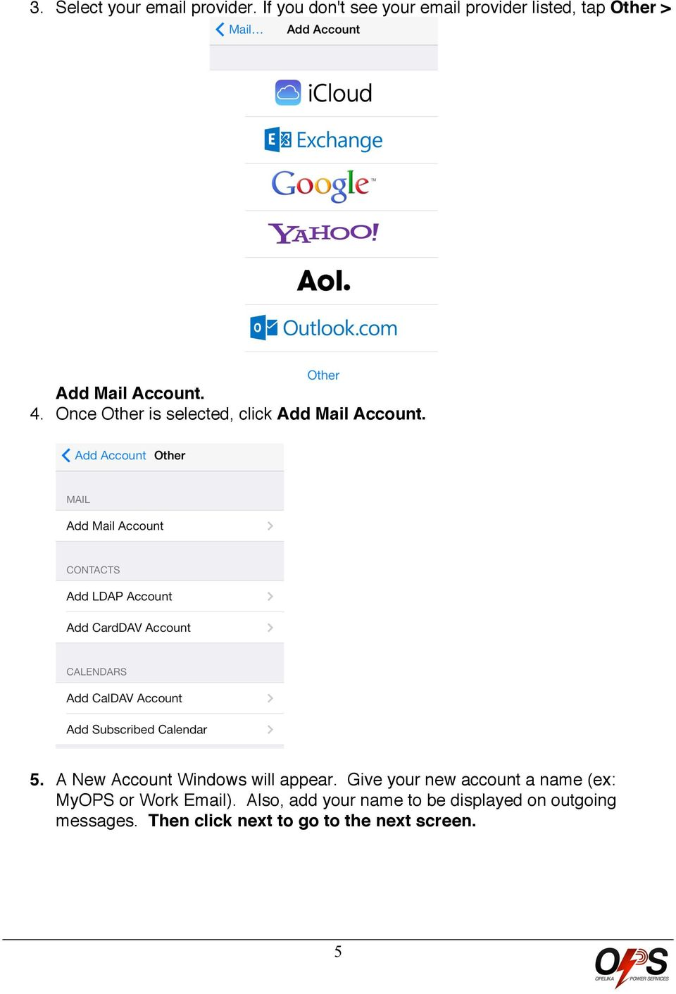 Once Other is selected, click Add Mail Account. 5. A New Account Windows will appear.