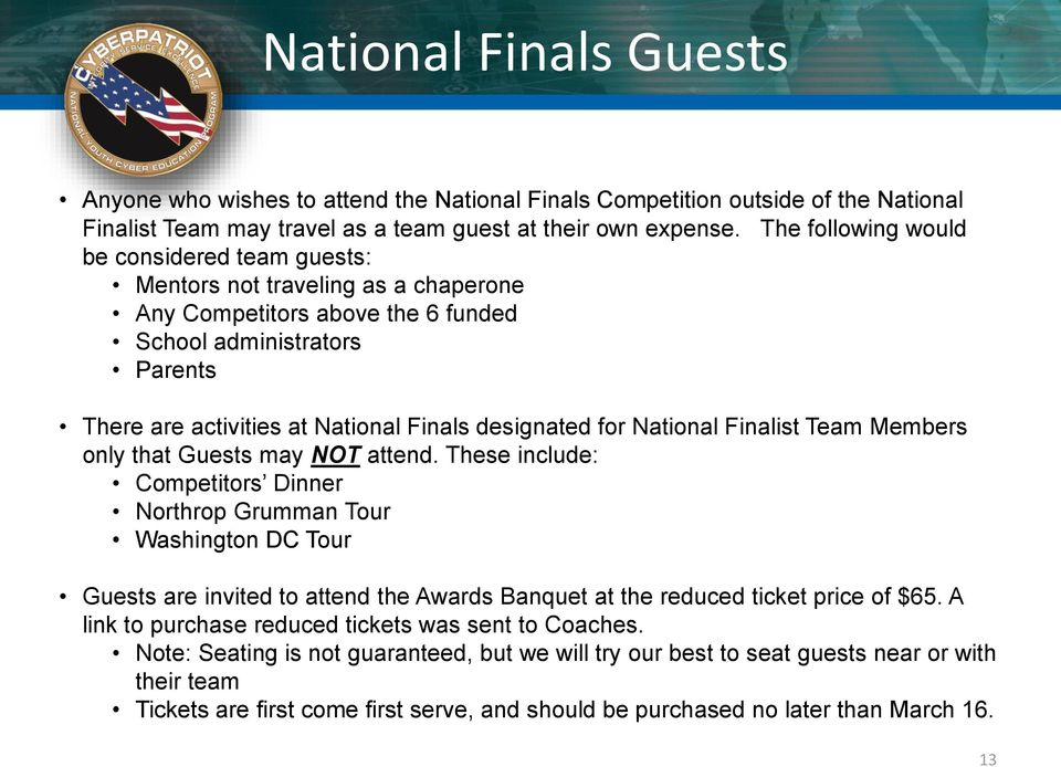 for National Finalist Team Members only that Guests may NOT attend.