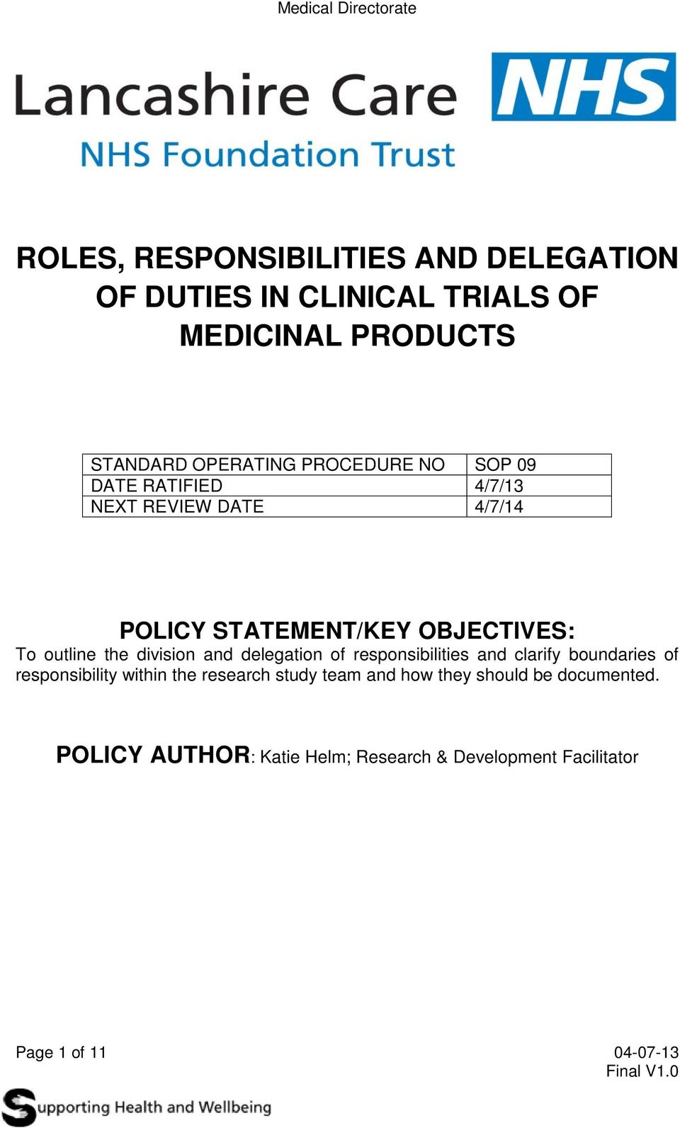 division and delegation of responsibilities and clarify boundaries of responsibility within the research study