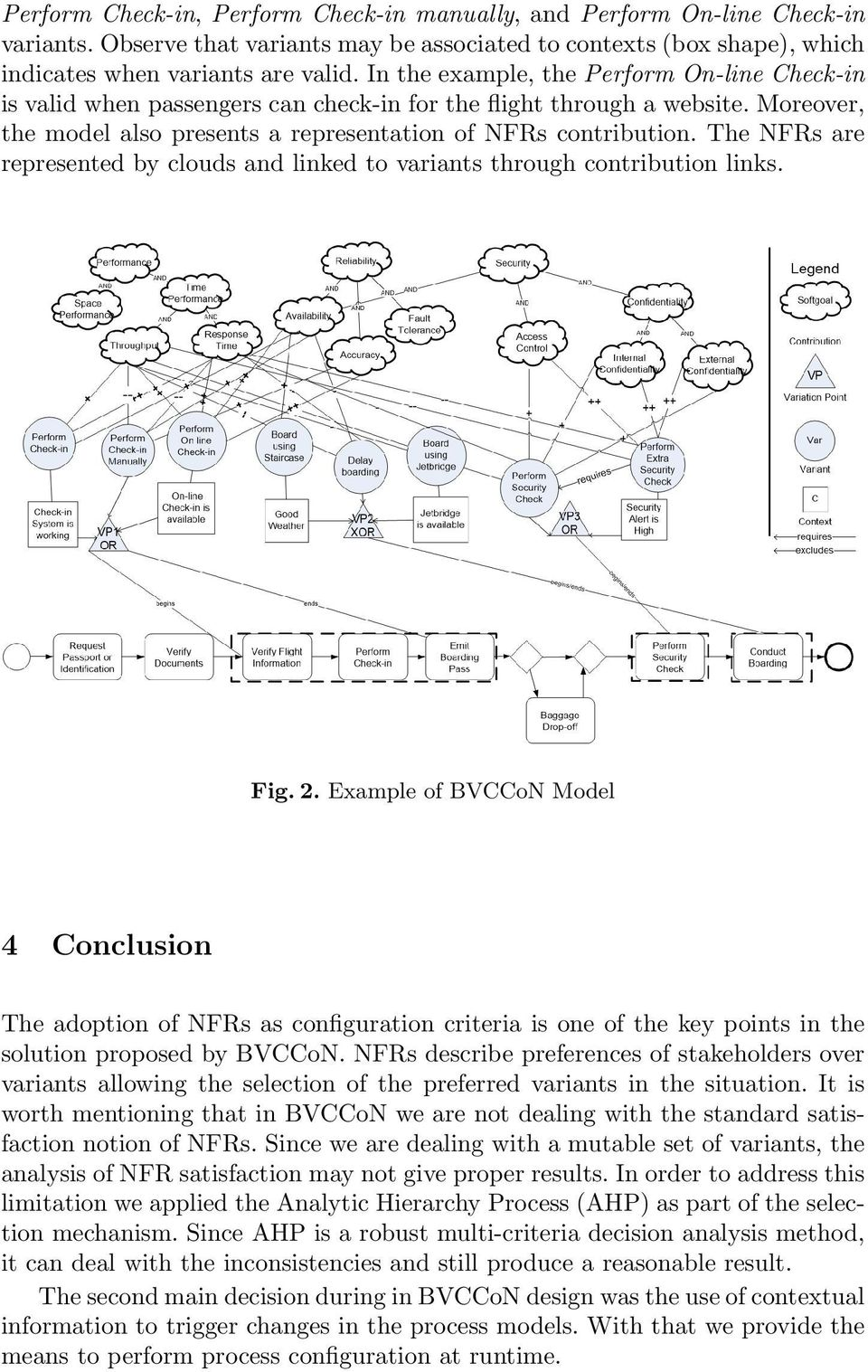 The NFRs are represented by clouds and linked to variants through contribution links. Fig. 2.