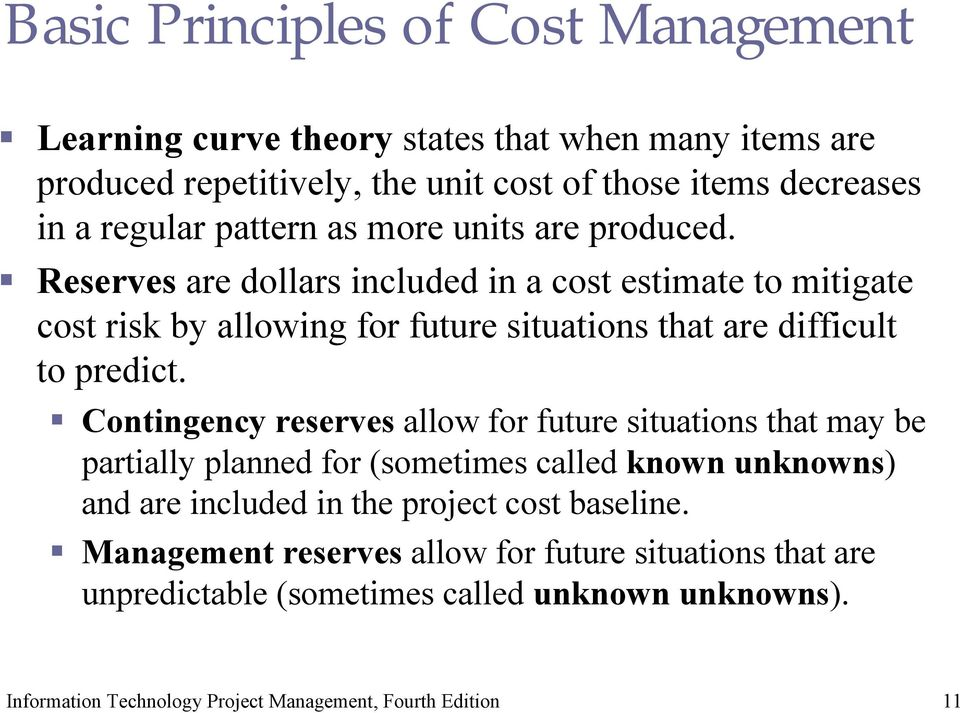 Reserves are dollars included in a cost estimate to mitigate cost risk by allowing for future situations that are difficult to predict.