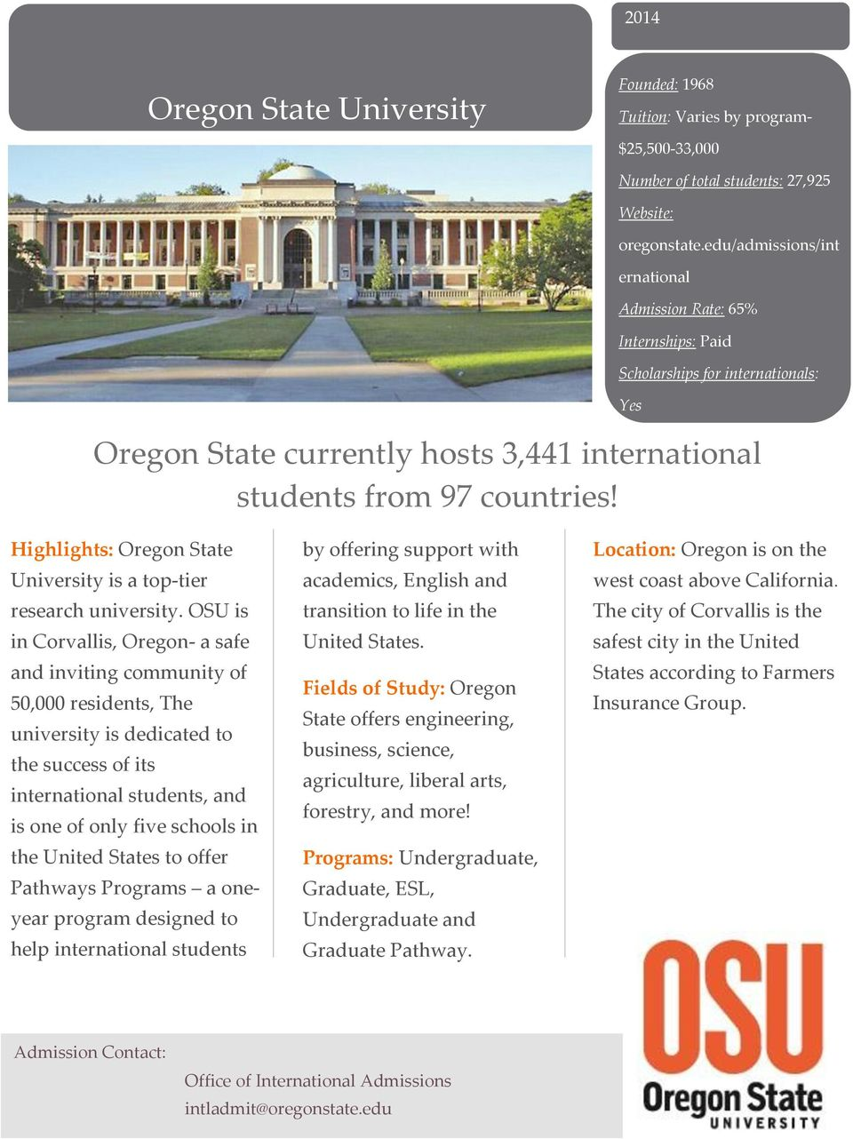 Highlights: Oregon State University is a top-tier research university.