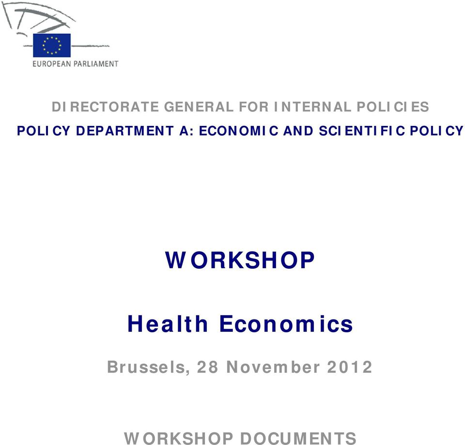 SCIENTIFIC POLICY WORKSHOP Health