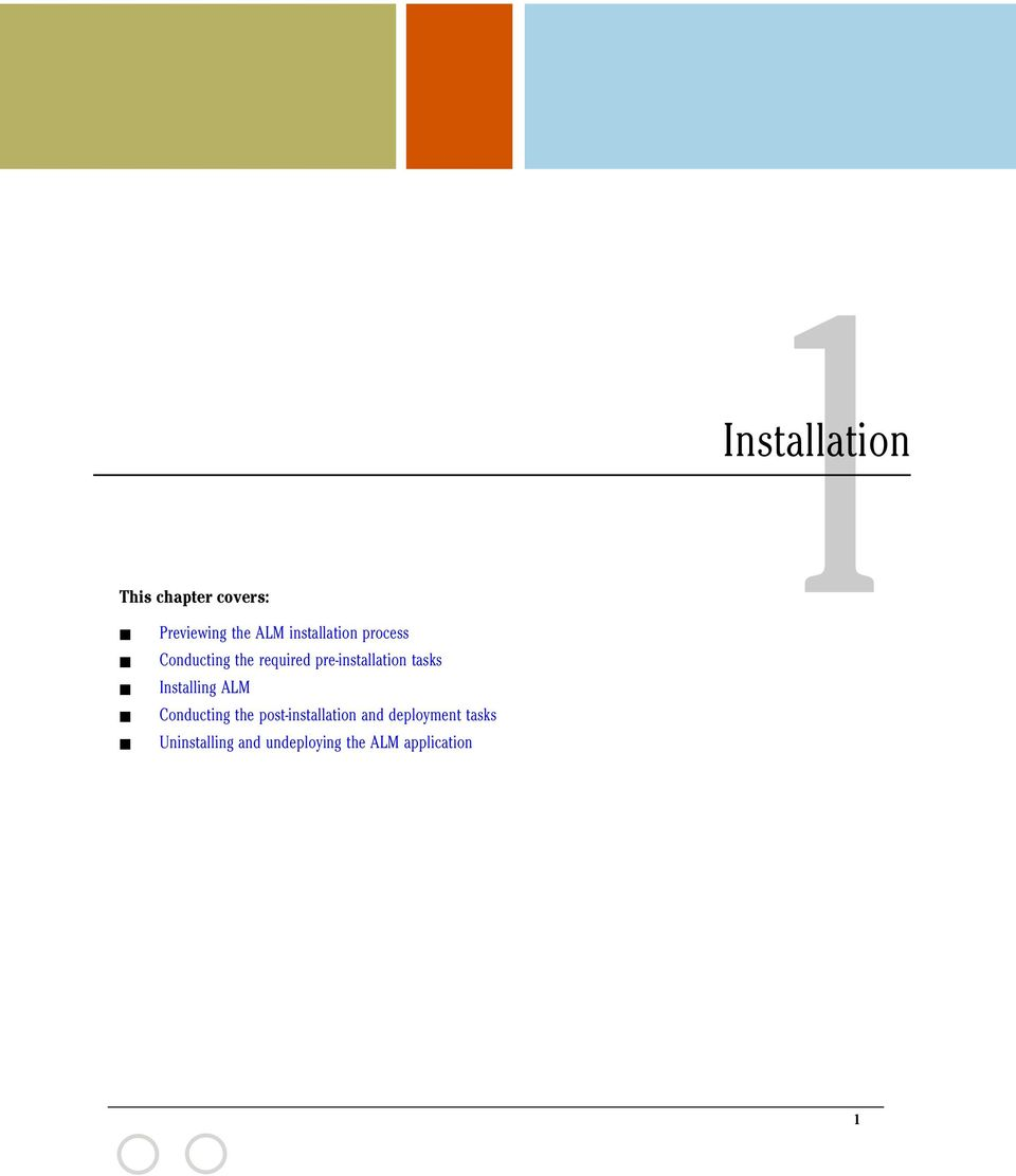 pre-installation tasks Installing ALM Conducting the