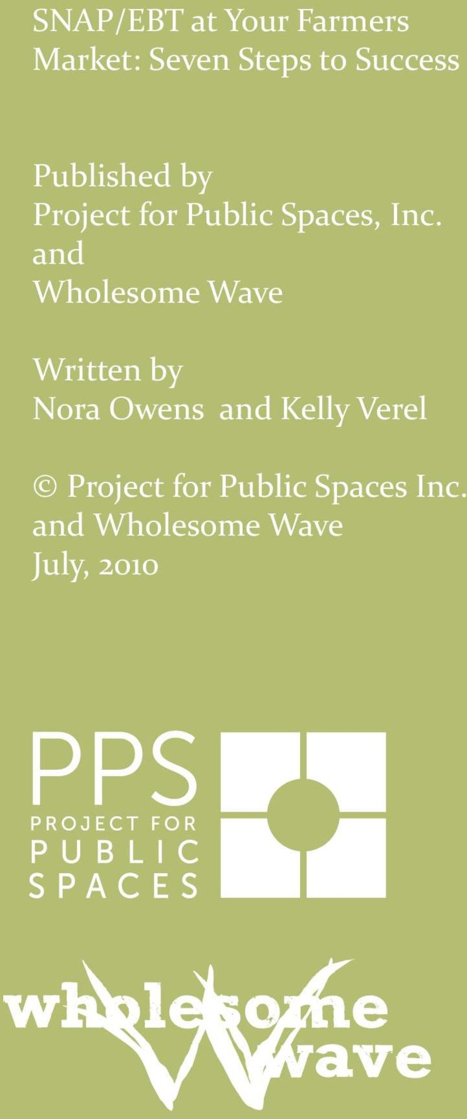 and Wholesome Wave Written by Nora Owens and Kelly