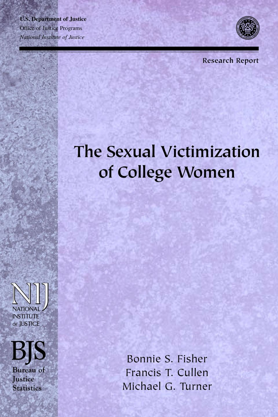 Sexual Victimization of College Women Bureau of Justice