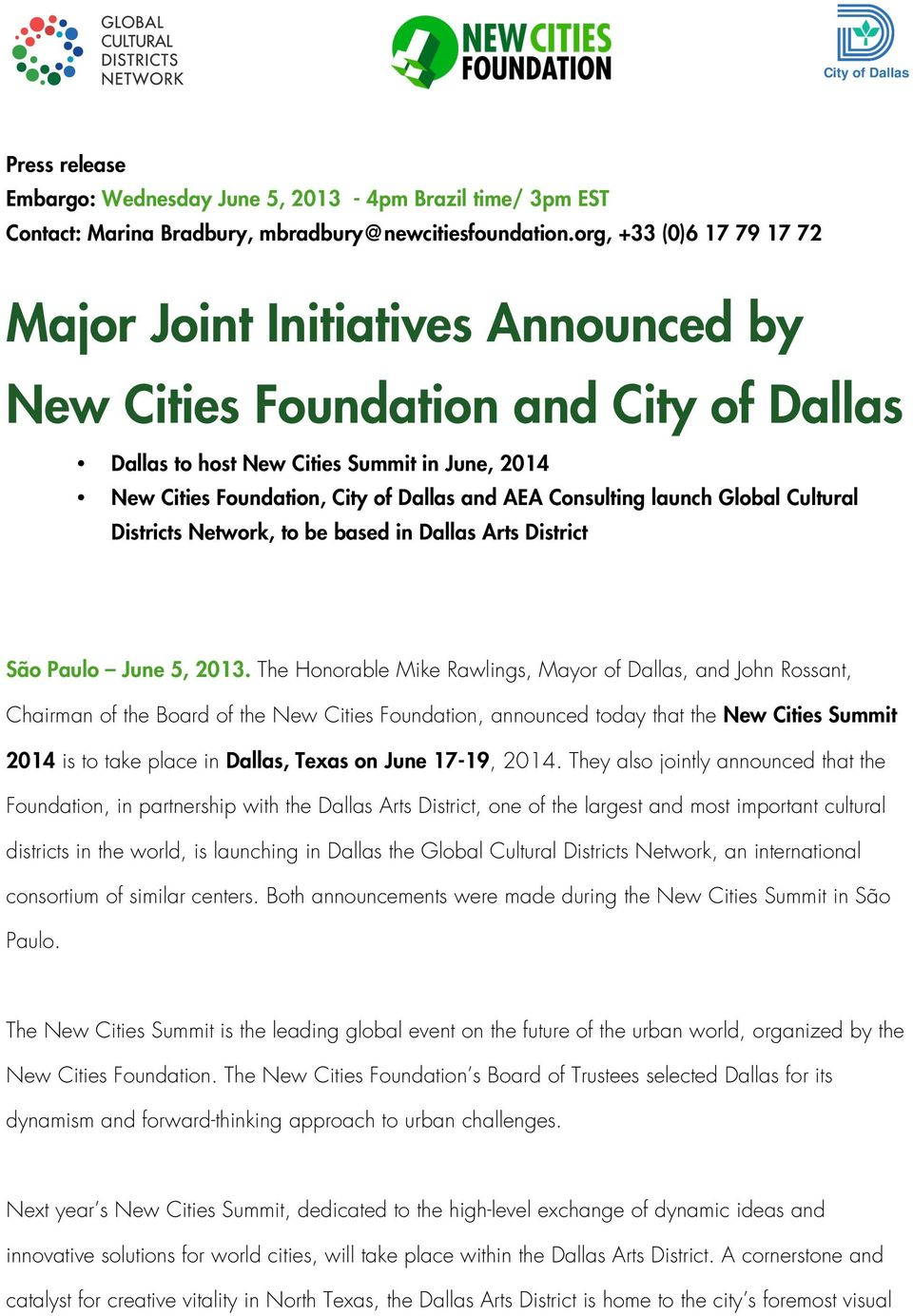 Consulting launch Global Cultural Districts Network, to be based in Dallas Arts District São Paulo June 5, 2013.