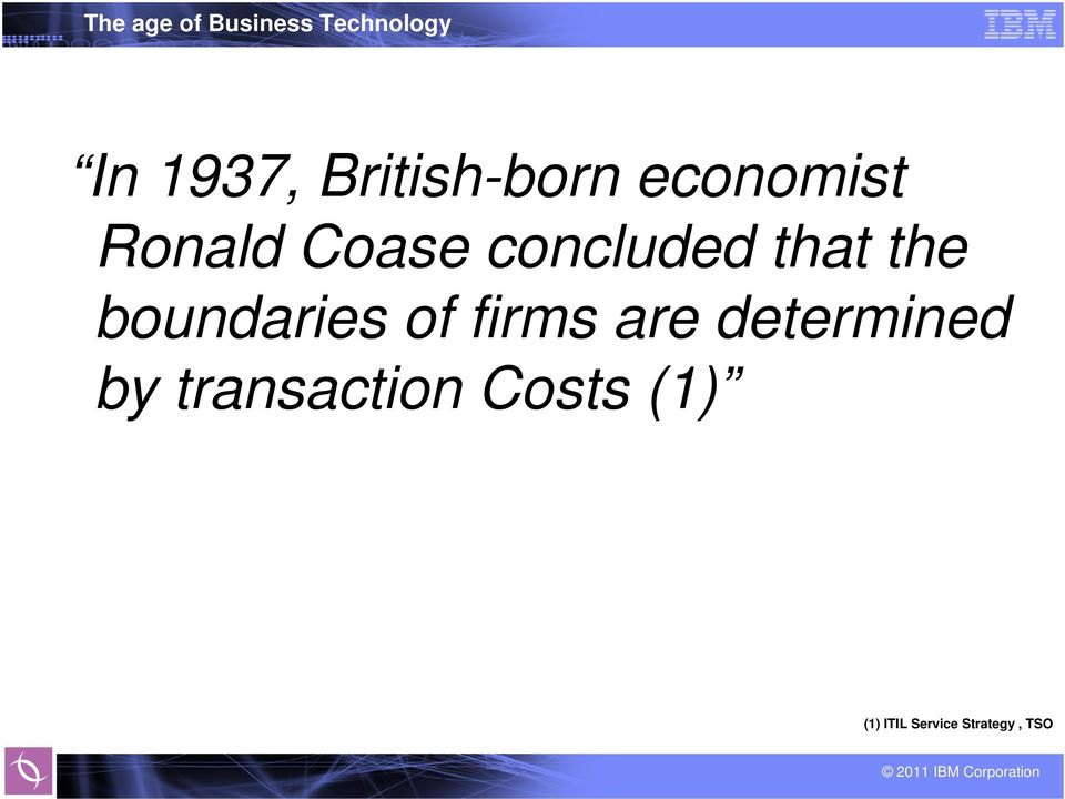 firms are determined by transaction