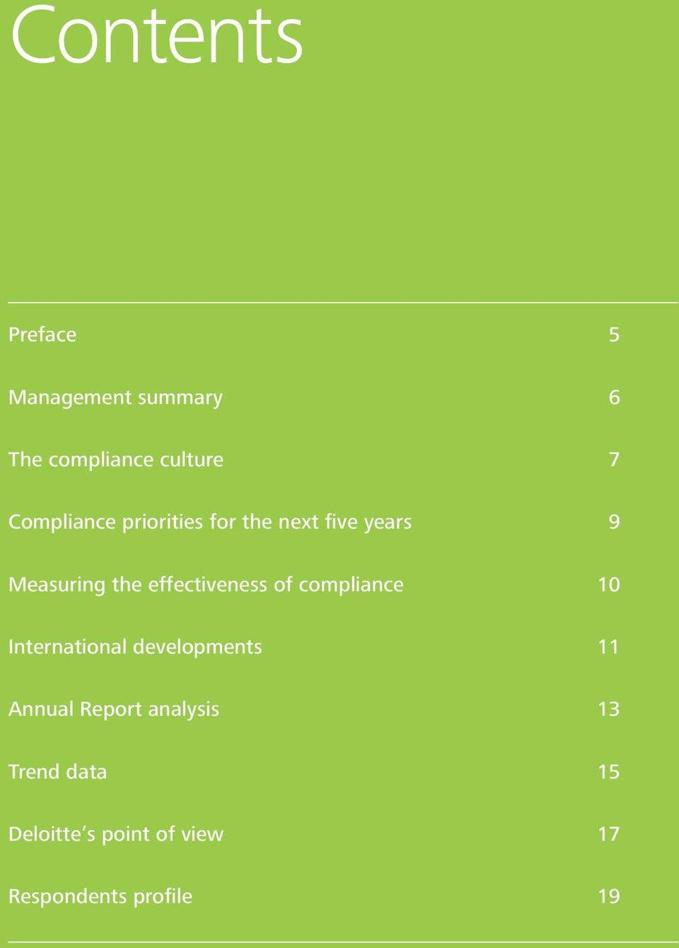 International developments 11 Annual Report analysis 13 Trend data 15 Deloitte s