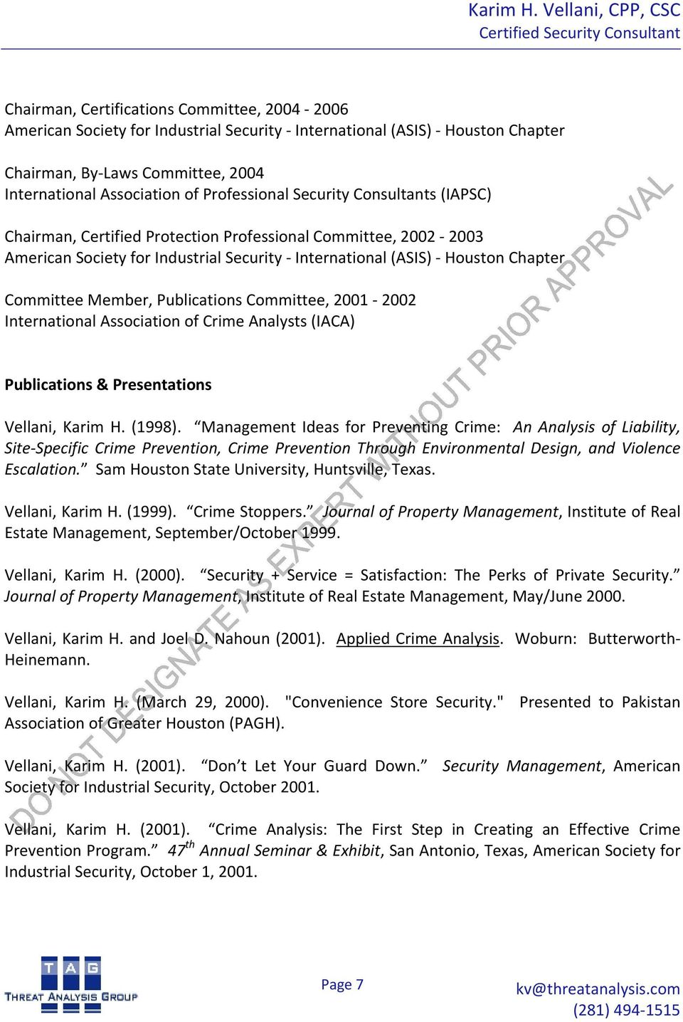 Management Ideas for Preventing Crime: An Analysis of Liability, Site Specific Crime Prevention, Crime Prevention Through Environmental Design, and Violence Escalation.