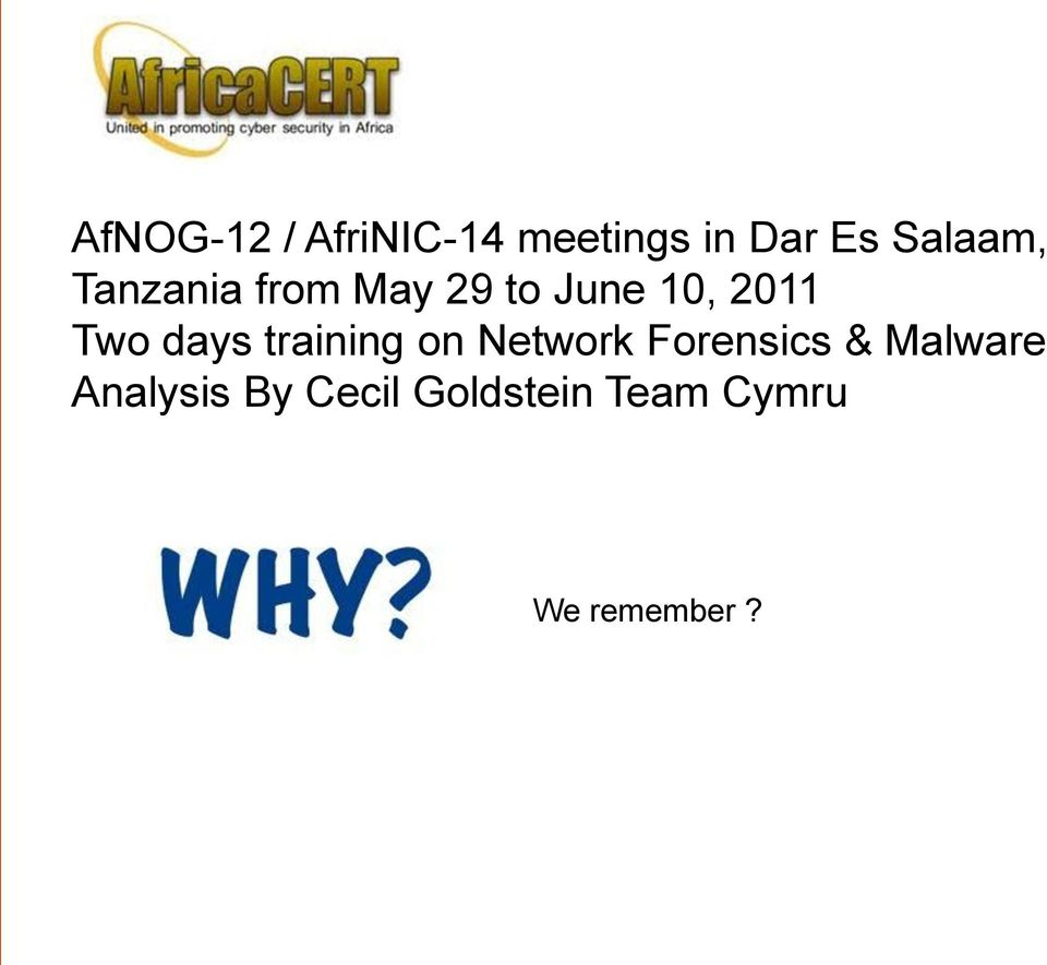 Two days training on Network Forensics &