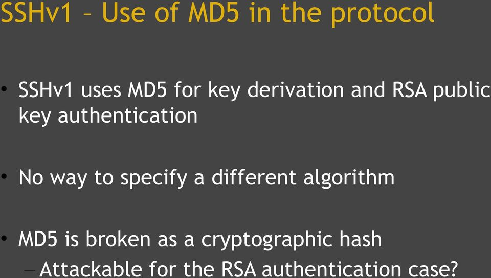 specify a different algorithm MD5 is broken as a