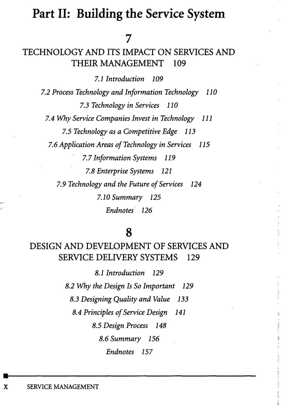 7 Information Systems 119 7.8 Enterprise Systems 121 7.9 Technology and the Future of Services 124 7.