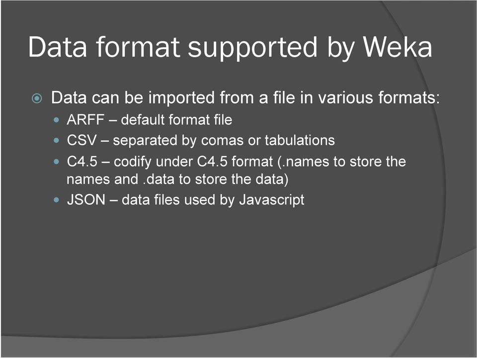 or tabulations C4.5 codify under C4.5 format (.