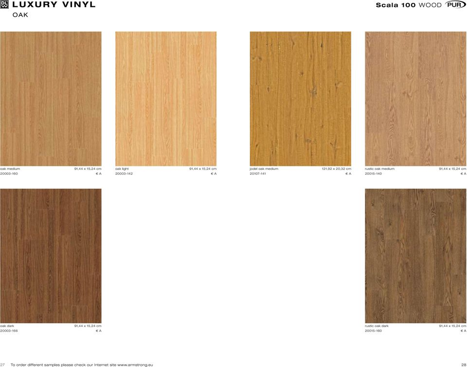 20015-140 E A oak dark 20003-166 E A rustic oak dark 20015-160 E A 27