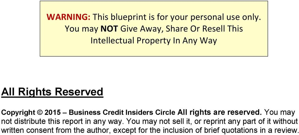 Copyright 2015 Business Credit Insiders Circle All rights are reserved.